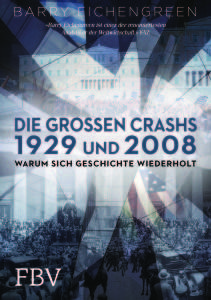 Barry Eichengrenn Crash 1929 und 2008